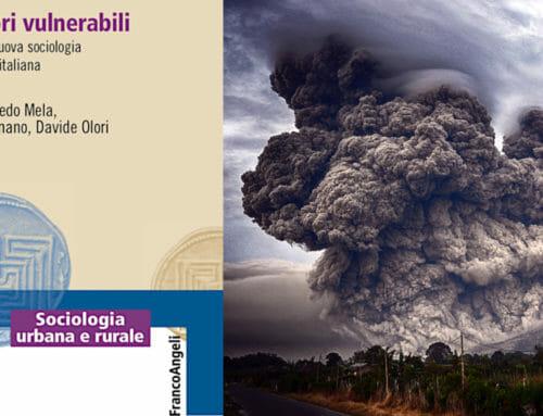 Territori vulnerabili – Verso una nuova sociologia dei disastri italiana