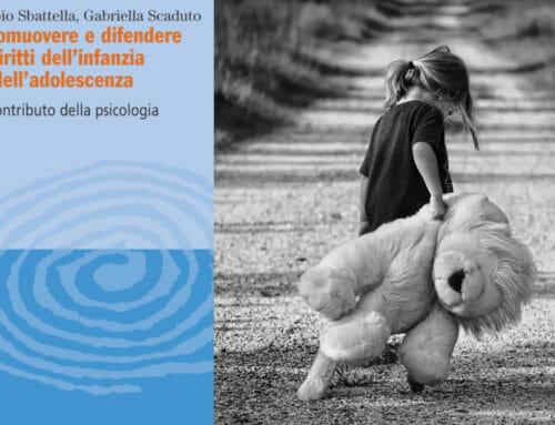 Promuovere e difendere i diritti dell'infanzia e dell'adolescenza – Il contributo della psicologia