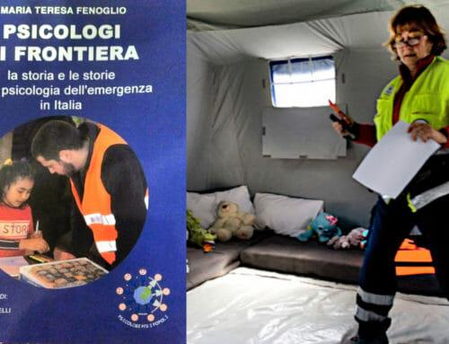 Psicologi di frontiera – La storia e le storie della psicologia della Emergenza in Italia