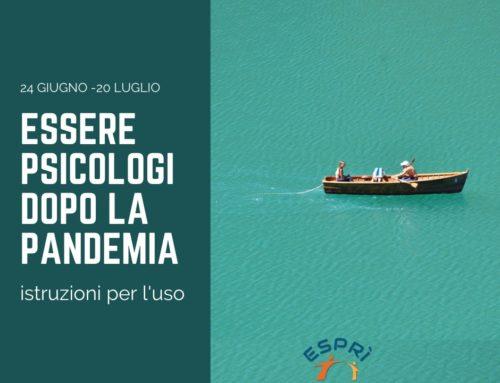 """Corso di formazione specialistica """"Essere psicologi dopo la pandemia"""""""